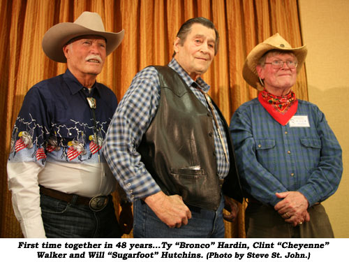 "First time together in 46 years...Ty ""Bronco"" Hardin, Clint ""Cheyenne"" Walker and Will ""Sugarfoot"" Hutchins. (Photo by Steve St. John.)"
