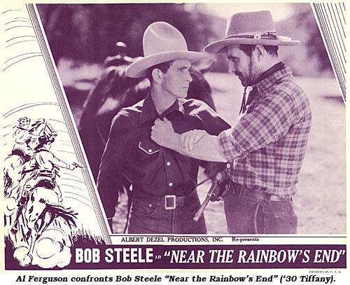 "Al Ferguson confronts Bob Steele ""Near the Rainbow's End"" ('30 Tiffany)."