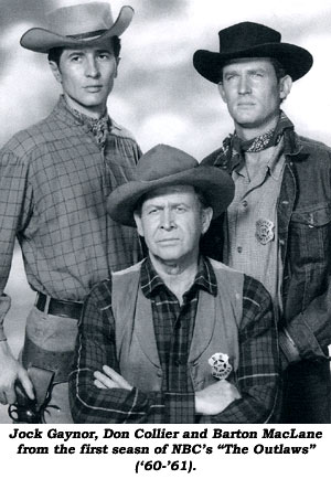 "Jock Gaynor, Don Collier and Barton MacLane from the first season of NBC's ""The Outlaws"" ('60-'61)."