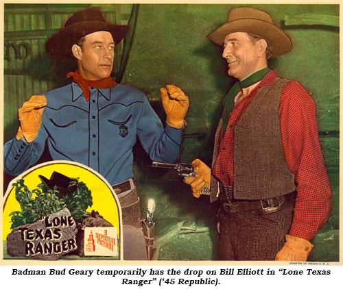 "Badman Bud Geary temporarily has the drop on Bill Elliott in ""Lone Texas Ranger"" ('45 Republic)."