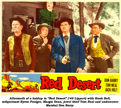 "Aftermath of a holdup in ""Red Desert"" ('49 Lippert) with Hank Bell, milquetoast Byron Foulger, Margia Dean, jewel thief Tom Neal and undercover Marshal Don Barry."
