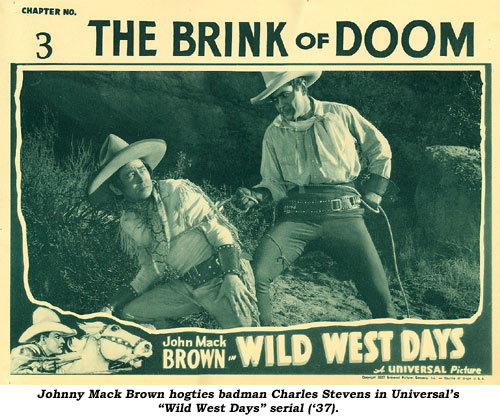 "Johnny Mack Brown hogties badman Charles Stevens in this scene from Universal's ""Wild West Days"" serial ('37)."