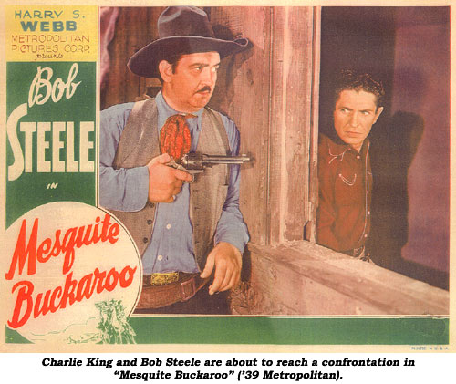 "Charlie King and Bob Steele are about to reach a confrontation in ""Mesquite Buckaroo"" ('39 Metropolitan)."