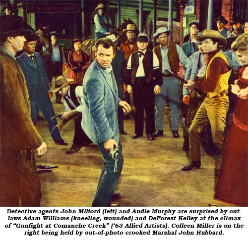 "Detective agents John Milford (left) and Audie Murphy are surprised by outlaws Adam Williams (kneeling, wounded) and DeForest Kelley at the climax of ""Gunfight at Comanche Creek ('63 Allied Artists). Colleen Miller is on the right being held by out-of-photo crooked Marshal John Hubbard."