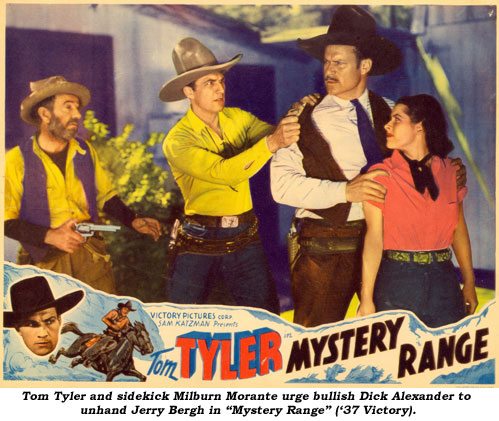 "Tom Tyler and sidekick Milburn Morante urge bullish Dick Alexander to unhand Jerry Bergh in ""Mystery Range"" ('37 Victory)."