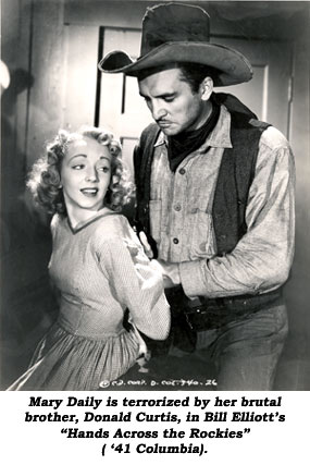 "Mary Daily is terrorized by her brutal brother, Donald Curtis, in Bill Elliott's ""Hands Across the Rockies"" ('41 Columbia)."