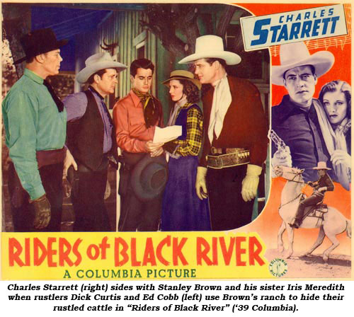 "Charles Starrett (right) sides with Stanley Brown and his sister Iris Meredith when rustlers Dick Curtis and Ed Cobb (left) use Brown's ranch to hide their rustled cattle in ""Riders of Black River"" ('39 Columbia)."