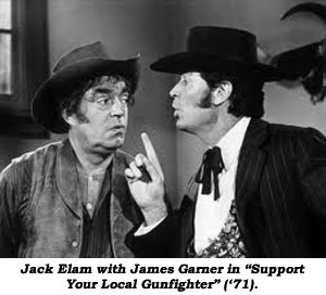 "Jack Elam with James Garner in ""Support Your Local Gunfighter"" ('71)."