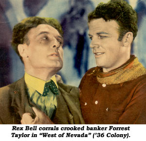 Forrest Taylor and Rex Bell.