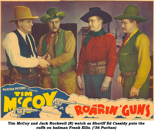Tim McCoy and Jack Rockwell (L) watch as Sheriff Ed Cassidy puts the cuffs on badman Frank Ellis. ('36 Puritan).