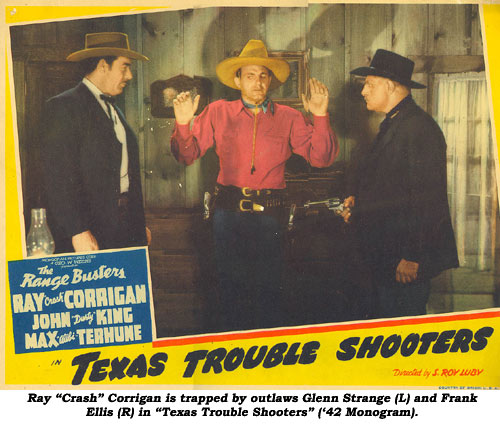 "Ray ""Crash"" Corrigna is trapped by outlaws Glenn Strange (L) and Frank Ellis (R) in ""Texas Trouble Shooters"" ('42 Monogram)."