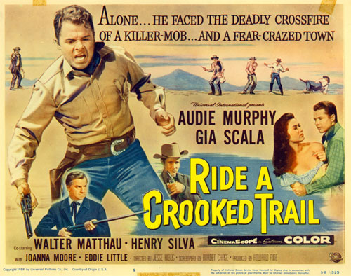 "Title card for ""Ride a Crooked Trail"" starring Audie Murphy, co-starring Henry Silva and Walter Matthau."