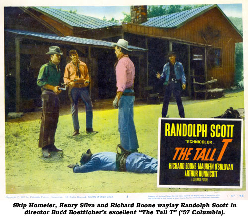 "Skip Homeier, Henry Silva and Richard Boone waylay Randolph Scott in director Budd Boetticher's excellent ""The Tall T"" ('57 Columbia)."