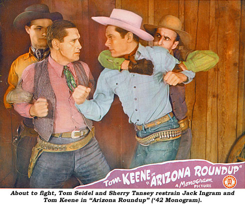 "About to fight, Tom Seidel and Sherry Tansey restrain Jack Ingram and Tom Keene in ""Arizona Roundup"" ('42 Monogram)."