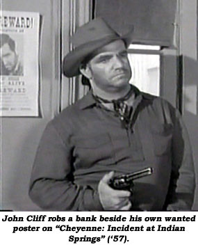 "John Cliff robs a bank beside his own wanted poster on ""Cheyenne: Incident at Indian Springs"" ('57)."