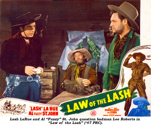 "Lash LaRue and Al ""Fuzzy"" St. John question badman Lee Roberts in ""Law of the Lash"" ('47 PRC)."