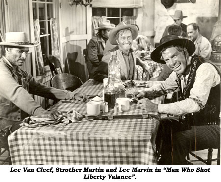 "Lee Van Cleef, Strother Martin and Lee Marvin in ""Man Who Shot Liberty Valance""."