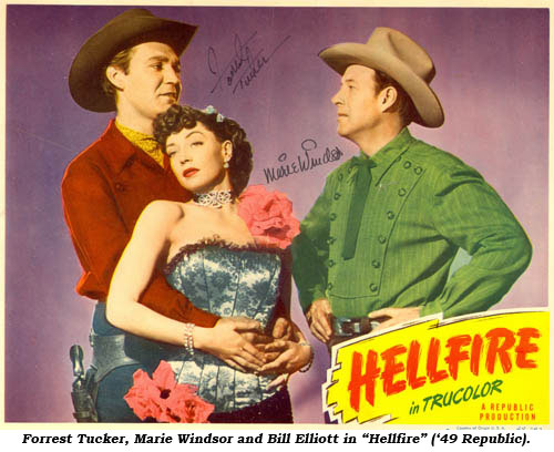 "Forrest Tucker, Marie Windsor and Bill Elliott in ""Hellfire"" ('49 Republic)."