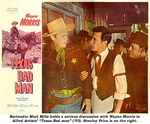 "Bartender Mort Mills holds a serious discussion with Wayne Morris in Allied Artists' ""Texas Bad Man"" ('53). Stanley Price is on the right."
