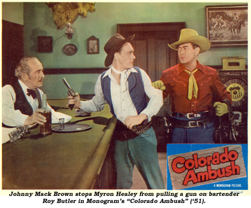 "Johnny Mack Brown stops Myron Healey from pulling a gun on bartender Roy Butler in Monogram's ""Colorado Ambush"" ('51)."