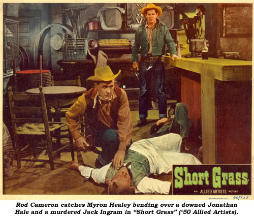 "Rod Cameron catches Myron Healey bending over a downed Jonathan Hale and a murdered Jack Ingram in ""Short Grass"" ('50 Allied Artists)."
