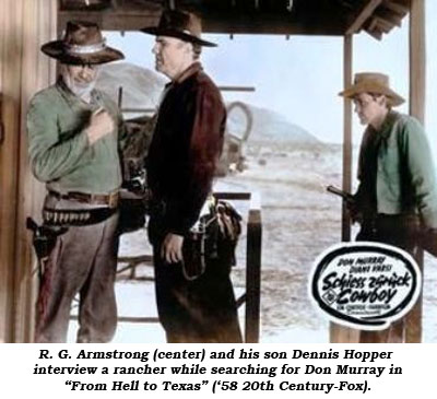 "R. G. Armstrong (center) and his son Dennis Hopper interview a rancher while searching for Don Murray in ""From Hell to Texas"" ('58 20th Century-Fox)."