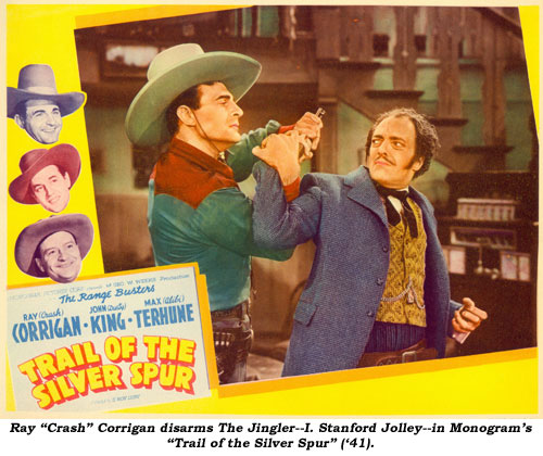 "Ray ""Crash"" Corrigan disarms The Jingler--I. Stanford Jolley--in Monogram's ""Trail of the Silver Spur"" ('41)."