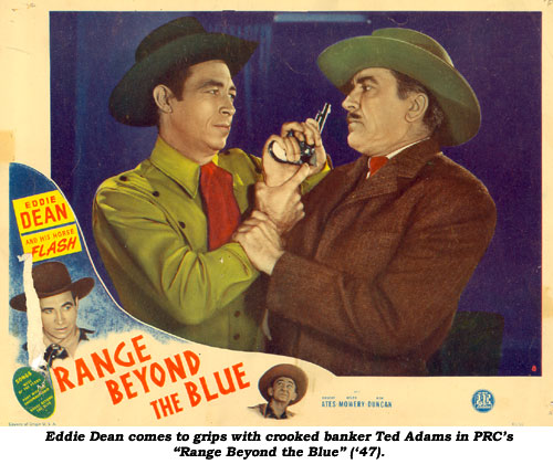 "Eddie Dean comes to grips with crooked banker Ted Adams in PRC's ""Range Beyond the Blue"" ('47)."
