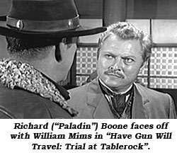 "Richard (""Paladin"") Boone faces off with William Mims in ""Have Gun Will Travel: Trial at Tablerock""."