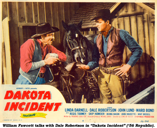 "William Fawcett talks with Dale Robertson in ""Dakota Incident"" ('56 Republic)."