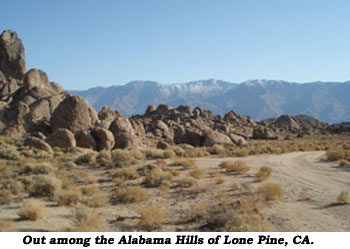 Out among the Alabama Hills of Lone Pine, CA.