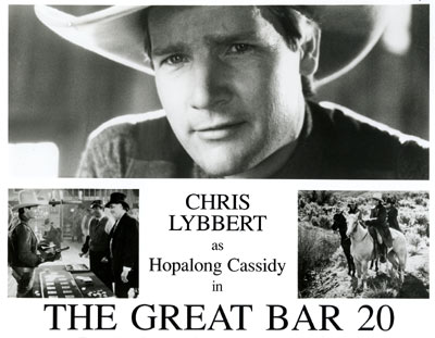 "Still promoting Chris Lybbert as Hopalong Cassidy in ""The Great Bar 20""."