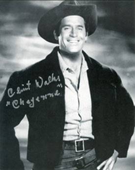 Autographed phot of Clint Walker as Cheyenne Bodie.