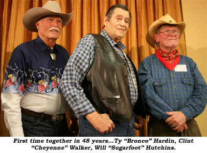 "First time together in 48 years...Ty ""Bronco"" Hardin, Clint ""Cheyenne"" Walker and Will ""Sugarfoot"" Hutchins."