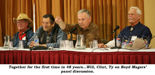 Together for the first time in 48 years...Will, Clint, Ty on Boyd Magers' panel discussion.