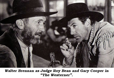 "Walter Brennan as Judge Roy Bean and Gary Cooper in ""The Westerner""."
