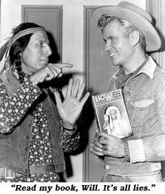 "Iron Eyes Cody tells Will Hutchins, ""Read my book, Will. It's all lies."""
