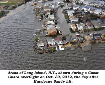 Areas of Long Island, NY, shown during a Coast Guard overflight on Oct. 30, 2012, the day after Hurricane Sandy hit.