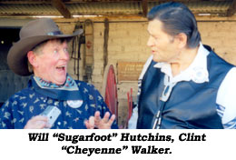 "Will ""Sugarfoot"" Hutchins, Clint ""Cheyenne"" Walker."