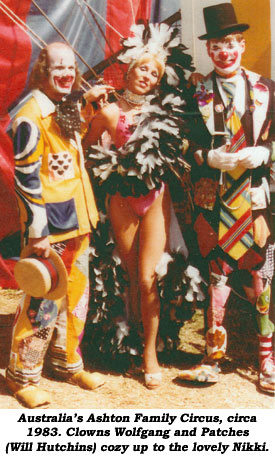 Australia's Ashton Family Circus, circa 1983. Clowns Wolfgang and Patches (Will Hutchins) cozy up to th lovely Nikki.