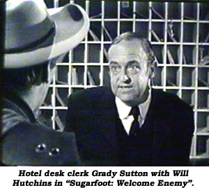 "Hotel desk clerk Grady Sutton with Will Hutchins in ""Sugarfoot: Welcome Enemy""."