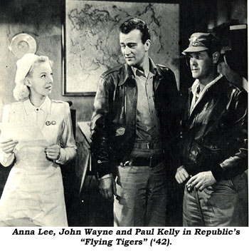 "Anna Lee, John Wayne and Paul Kelly in Republic's ""Flying Tigers"" ('42)."