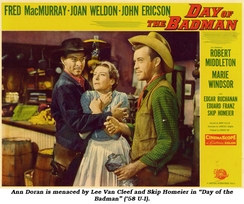 "Ann Doran is menaced by Lee Van Cleef and Skip Homeier in ""Day of the Badman"" ('58 U-I)."