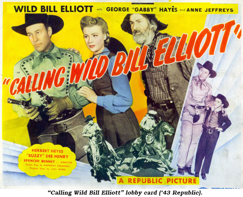 """Calling Wild Bill Elliott"" lobby card ('43 Republic)."