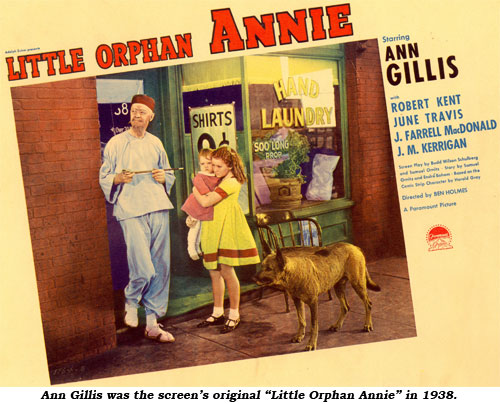 "Ann Gillis was the screen's original ""Little Orphan Annie"" in 1938."