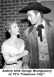 "Audrey with George Montgomery in TV's ""Cimarron City""."