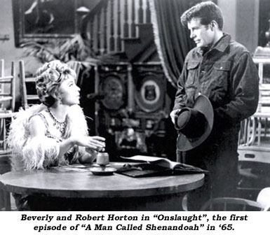 "Beverly and Robert Horton in ""Onslaught"", the first episode of ""A Man Called Shenandoah"" in '65."