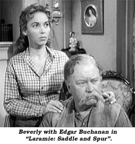 "Beverly with Edgar Buchanan in ""Laramie: Saddle and Spur""."