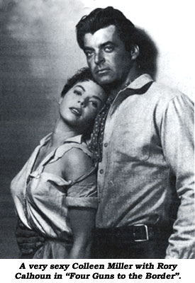 "A very sexy Colleen Miller with Rory Calhoun in ""Four Guns to the Border""."