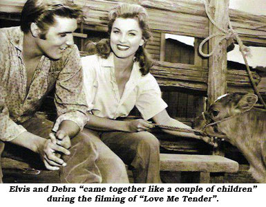 "Elvis and Debra ""came together like a couple of children"" during the filming of ""Love Me Tender""."